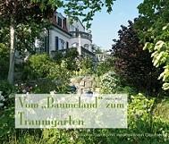 Gartenbuch - Vom Baumeland zum Traumgarten